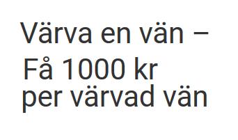 Unibet värna en vän och bli belönad med 1000 kr