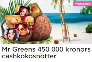 Nätcasino Mr Greens 450 000kr cashturnering!