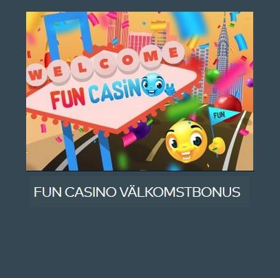 Hämta en ny välkomstbonus på Fun Casino nu!