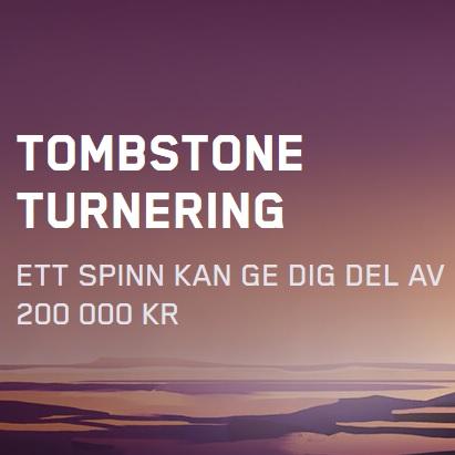 Vinn en del av 200 000 kr i Tombstone Turnering på Maria Casino!